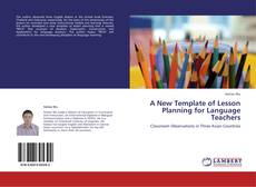 Bookcover of A New Template of Lesson Planning for Language Teachers