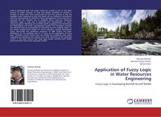 Bookcover of Application of Fuzzy Logic in Water Resources Engineering