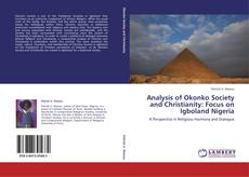 Copertina di Analysis of Okonko Society and Christianity: Focus on Igboland Nigeria
