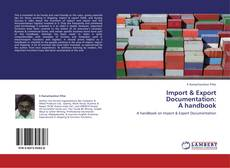 Bookcover of Import & Export Documentation:  A handbook