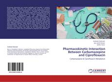 Bookcover of Pharmacokinetic Interaction Between Carbamazepine and Ciprofloxacin