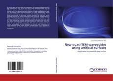 Couverture de New quasi-TEM waveguides using artificial surfaces