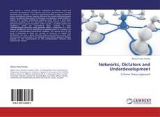 Couverture de Networks, Dictators and Underdevelopment