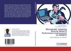 Обложка Monograph: Umpiring Security Model & Performance improvement on MANETS
