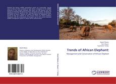 Capa do livro de Trends of African Elephant: