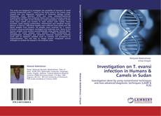 Investigation on T. evansi infection in Humans & Camels in Sudan kitap kapağı