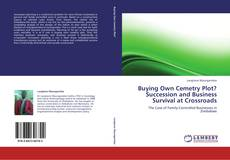 Bookcover of Buying Own Cemetry Plot?Succession and Business Survival at Crossroads