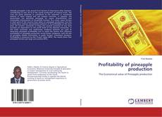 Bookcover of Profitability of pineapple production