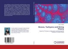 Copertina di Branes, Tachyons and String Theory