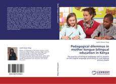 Couverture de Pedagogical dilemmas in mother tongue bilingual education in Kenya