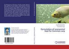 Buchcover von Formulation of economical feed for Common carp