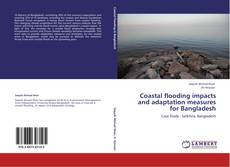 Couverture de Coastal flooding impacts and adaptation measures for Bangladesh