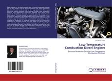 Bookcover of Low Temperature Combustion Diesel Engines