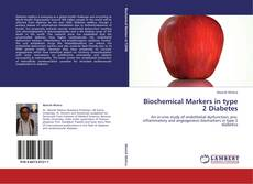 Bookcover of Biochemical Markers in type 2 Diabetes