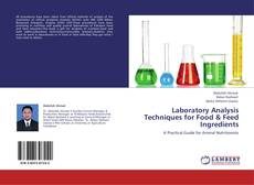 Buchcover von Laboratory Analysis Techniques for Food & Feed Ingredients