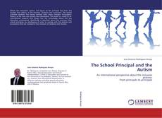 Bookcover of The School Principal and the Autism