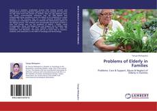 Couverture de Problems of Elderly in Families