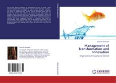 Bookcover of Management of Transformation and Innovation