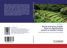 Обложка Shrub and grass fodder from an agroforestry system in western Kenya