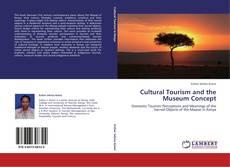 Cultural Tourism and the Museum Concept的封面