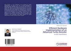 Capa do livro de Efficient Hardware Implementation of an Advanced Turbo Decoder