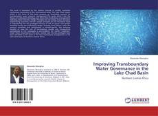Couverture de Improving Transboundary Water Governance in the Lake Chad Basin