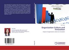 Bookcover of Organization Culture and Innovation
