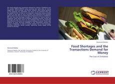 Bookcover of Food Shortages and the Transactions Demand for Money