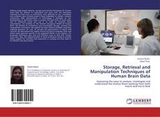 Copertina di Storage, Retrieval and Manipulation Techniques of Human Brain Data