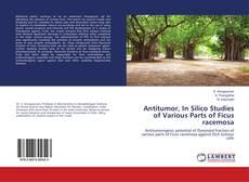 Borítókép a  Antitumor, In Silico Studies of Various Parts of Ficus racemosa - hoz
