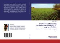 Bookcover of Evaluation of external environmental impacts of crop production