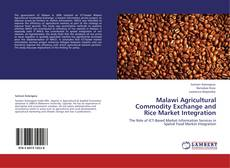 Обложка Malawi Agricultural Commodity Exchange and Rice Market Integration