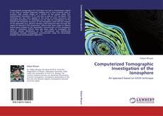 Couverture de Computerized Tomographic Investigation of the Ionosphere