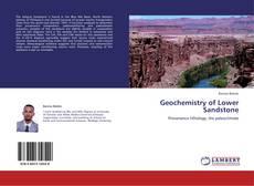 Couverture de Geochemistry of Lower Sandstone