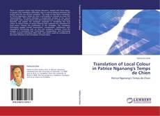 Couverture de Translation of Local Colour in Patrice Nganang's Temps de Chien