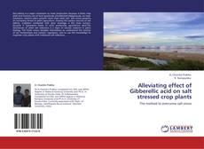 Bookcover of Alleviating effect of Gibberellic acid on salt  stressed crop plants
