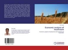 Bookcover of Economic analysis of mushroom