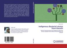 Bookcover of Indigenous Bacterial strains from Karachi