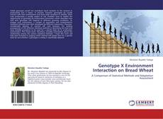 Bookcover of Genotype X Environment Interaction on Bread Wheat