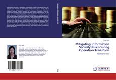 Bookcover of Mitigating Information Security Risks during Operation Transition