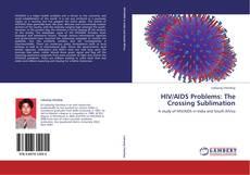 HIV/AIDS Problems: The Crossing Sublimation的封面