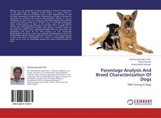 Parentage Analysis And Breed Characterization Of Dogs的封面
