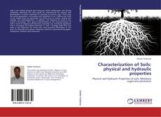 Bookcover of Characterization of Soils: physical and hydraulic properties