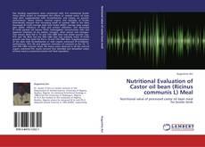 Bookcover of Nutritional Evaluation of Castor oil bean (Ricinus communis L) Meal
