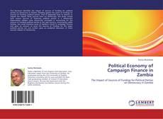 Bookcover of Political Economy of Campaign Finance in Zambia