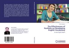 Bookcover of The Effectiveness of Portfolio on Developing English Vocabulary