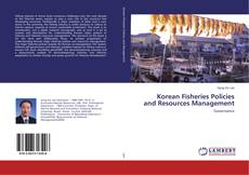Обложка Korean Fisheries Policies and Resources Management