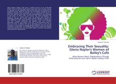 Copertina di Embracing Their Sexuality: Gloria Naylor's Women of Bailey's Cafe