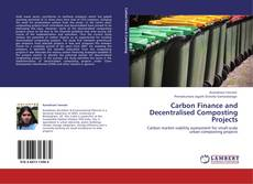 Bookcover of Carbon Finance and Decentralised Composting Projects