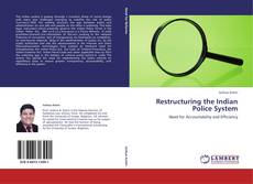 Обложка Restructuring the Indian Police System